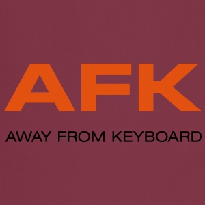 Frauenshirt AFK away from Keyboard Big Bang - Kochschürze