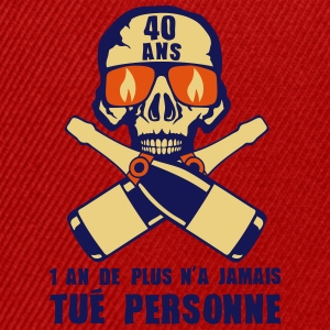40 ans tete mort champagne tue personne Tee shirts - Casquette snapback