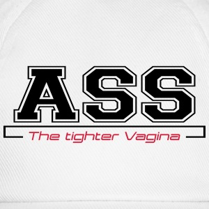 ass the tighter vagina T-Shirts - Baseball Cap
