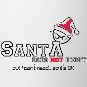 santa does not exist T-Shirts - Tasse