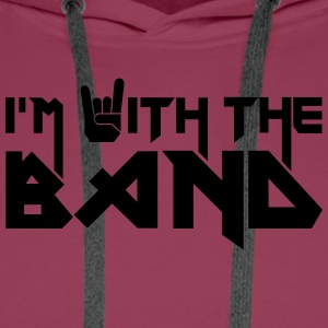 I'm with the Band T-Shirts - Männer Premium Hoodie