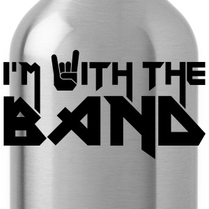 I'm with the Band T-Shirts - Trinkflasche