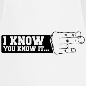 the i know hand T-Shirts - Cooking Apron
