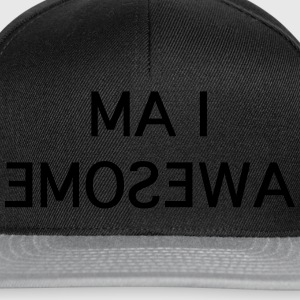 i am awesome Magliette - Snapback Cap