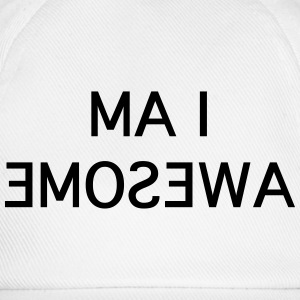 i am awesome in the mirror Tee shirts - Casquette classique