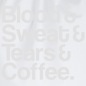 Blood&Sweat&Tears&Coffee T-Shirts - Drawstring Bag