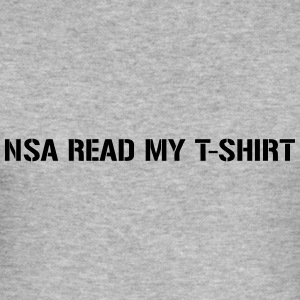 NSA Read my T-Shirt Gensere - Slim Fit T-skjorte for menn