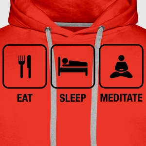 Eat, Sleep, Meditate T-Shirts - Männer Premium Hoodie
