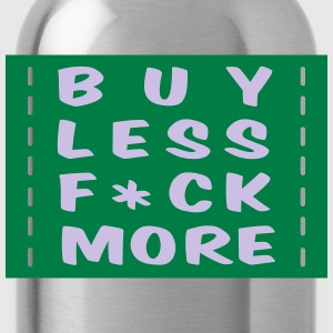 buy less fuck more 2 :-: - Vattenflaska