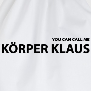 you can call me körper klaus - Turnbeutel