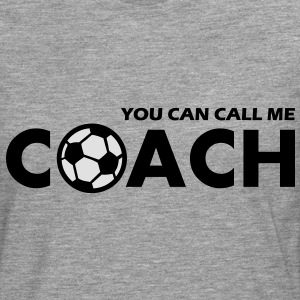 you can call me coach - Männer Premium Langarmshirt