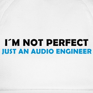 i´m not perfect - just an audio engineer - Baseballkappe