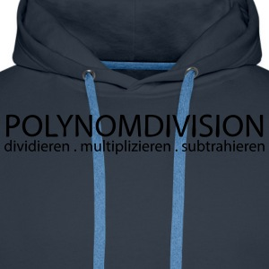 Polynomdivision T-Shirts - Männer Premium Hoodie