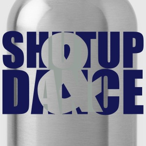 shut up and dance :-: - Water Bottle