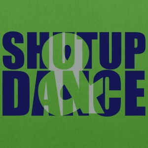 shut up and dance :-: - Bolsa de tela ecológica