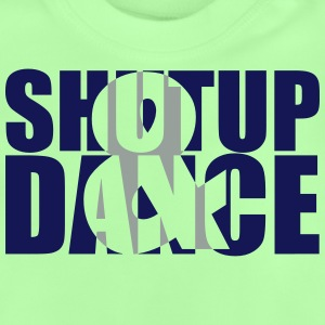 shut up and dance :-: - Baby-T-shirt
