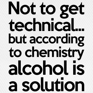 Alcohol Is A Solution T-Shirts - Baseballkappe