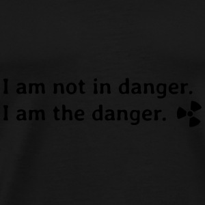 I am not in danger. I am the danger. je ne suis pas en danger. je suis le danger. Sacs et sacs à dos - T-shirt Premium Homme