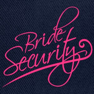 Bride Security T-Shirts - Snapback Cap
