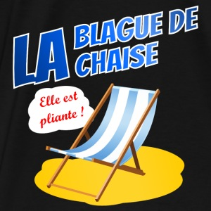 La blague de la chaise Hoodies - Men's Premium T-Shirt