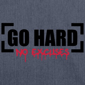 Go Hard No Excuses T-Shirts - Shoulder Bag made from recycled material