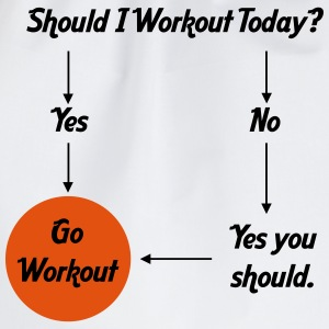 Should I workout today? T-shirts - Gymtas