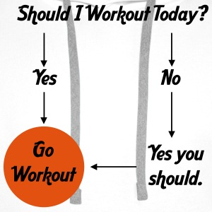 Should I workout today? T-shirts - Herre Premium hættetrøje