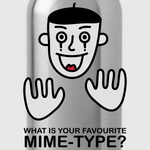 What is your favourite Mime-Type? - Water Bottle