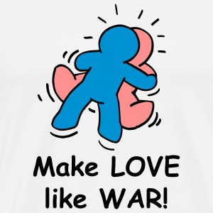 Make love like war - Männer Premium T-Shirt