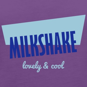 Milchshake - Lovely and Cool T-shirts - Premiumtanktopp dam