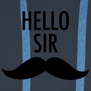 Hello Sir (Moustache) Tee shirts - Sweat-shirt à capuche Premium pour hommes