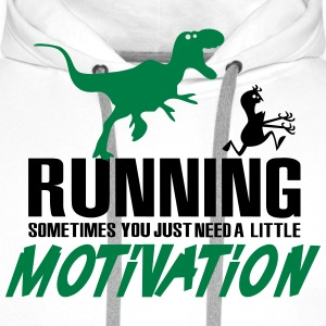 Running - Sometimes you just need a motivation Magliette - Felpa con cappuccio premium da uomo