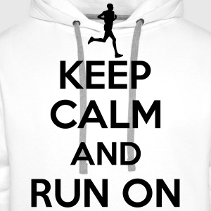 Keep calm and run on Camisetas - Sudadera con capucha premium para hombre