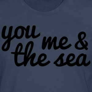 you, me and the sea T-Shirts - Men's Premium Longsleeve Shirt