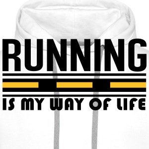 Running is my way of life T-Shirts - Männer Premium Hoodie