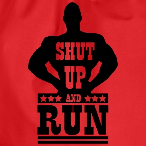 Shut up and run T-Shirts - Drawstring Bag