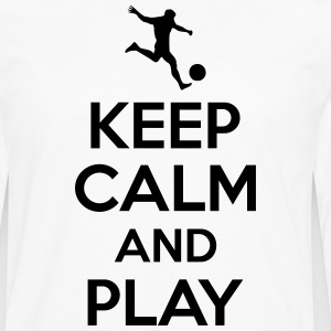Keep calm and play Camisetas - Camiseta de manga larga premium hombre