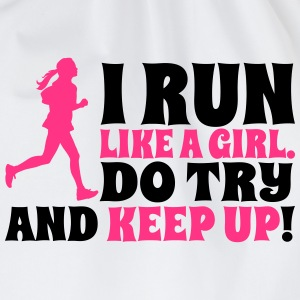 I run like a girl. Do try and keep up! T-Shirts - Drawstring Bag