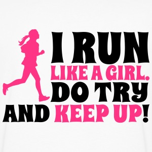 I run like a girl. Do try and keep up! T-shirts - Herre premium T-shirt med lange ærmer
