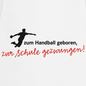 Teenagershirt Zum Handball geboren. Herrenhandball - Kochschürze