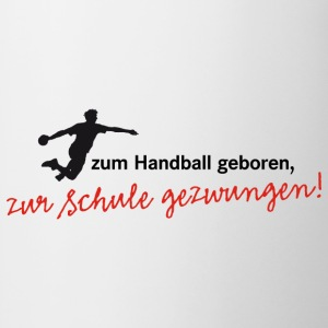 Teenagershirt Zum Handball geboren. Herrenhandball - Tasse