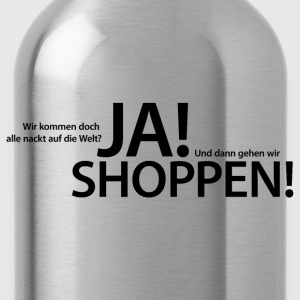 Frauenshirt Ja! Shoppen! - New York - NYC - Trinkflasche