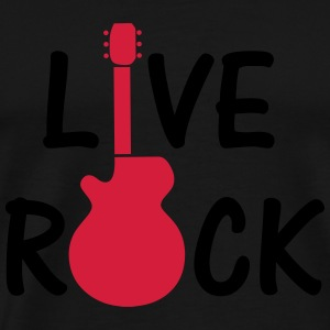 Live Rock ! Hoodies - Men's Premium T-Shirt