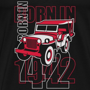 altgedienter Jeep - Born in 1942 Shirts - Mannen Premium T-shirt