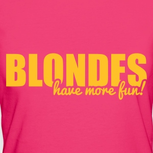 Blondes have more fun! Bags & backpacks - Women's Organic T-shirt