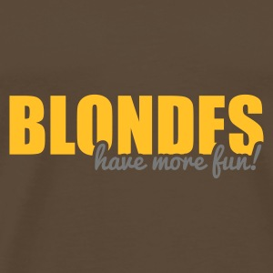Blondes have more fun! Tassen & rugzakken - Mannen Premium T-shirt