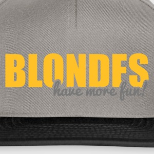 Blondes have more fun! Borse & zaini - Snapback Cap