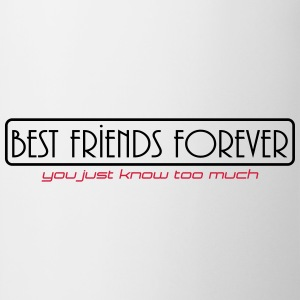 best friend forever T-Shirts - Tasse