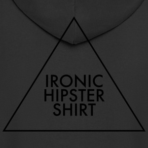 Ironic Hipster Shirt T-Shirts - Men's Premium Hooded Jacket