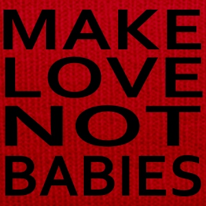 make love not babies Sudaderas - Gorro de invierno